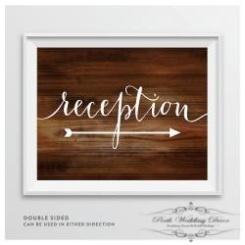 Framed reception sign. $1.50 each