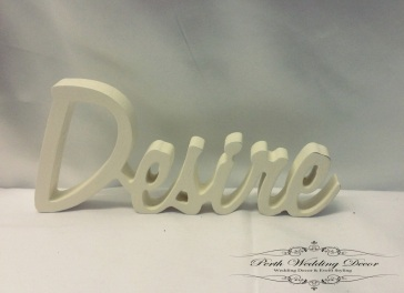White wooden word, Desire. $1.00 each